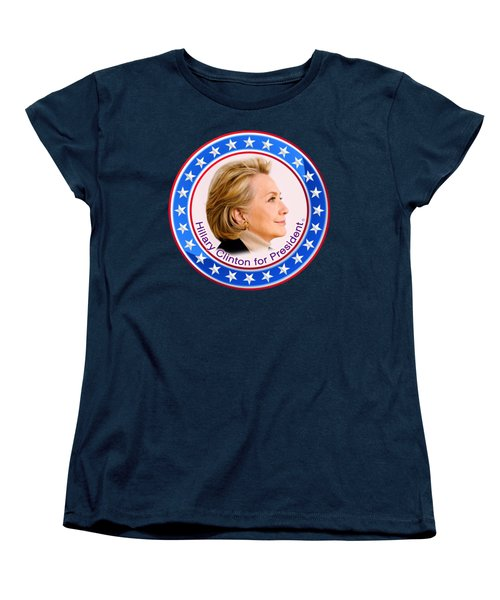 Hillary For President Women's T-Shirt (Standard Cut) by The Art Angel Don