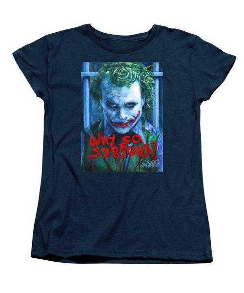 Joker - Why So Serioius? Women's T-Shirt (Standard Cut) by Bill Pruitt