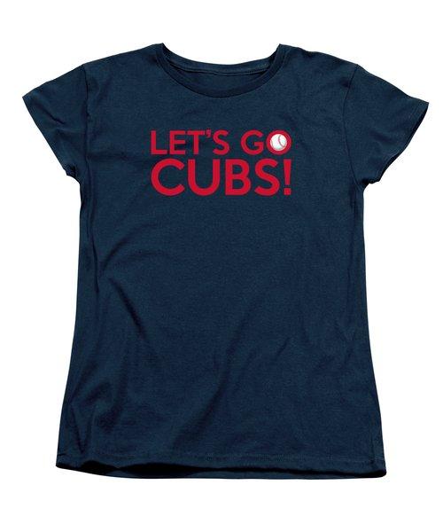 Let's Go Cubs Women's T-Shirt (Standard Cut) by Florian Rodarte