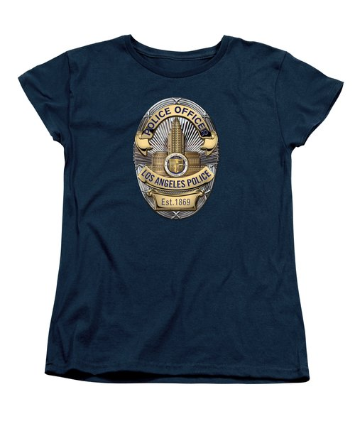Los Angeles Police Department  -  L A P D  Police Officer Badge Over Blue Velvet Women's T-Shirt (Standard Cut) by Serge Averbukh
