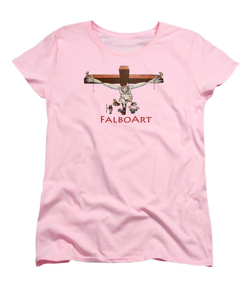 I Sacrificed My Life For You Women's T-Shirt (Standard Cut) by Anthony Falbo