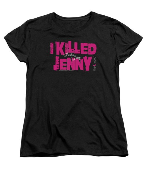 The L Word - I Killed Jenny Women's T-Shirt (Standard Cut) by Brand A