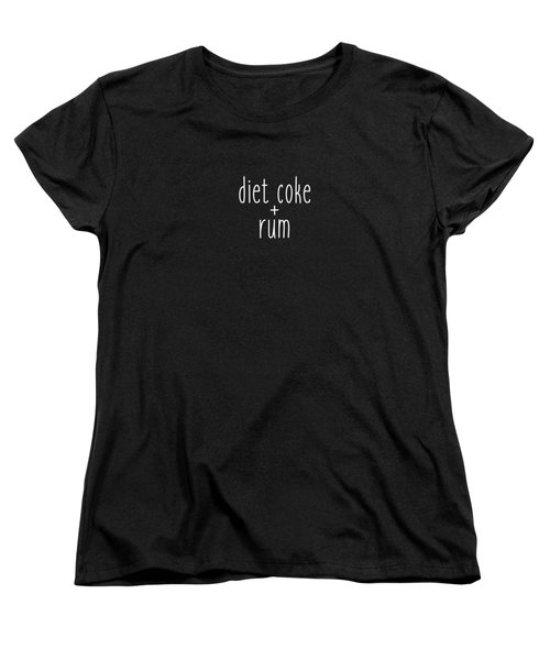 Diet Coke And Rum Women's T-Shirt (Standard Cut) by Cortney Herron