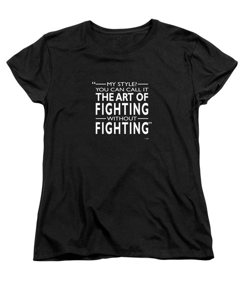 Fighting Without Fighting Women's T-Shirt (Standard Cut) by Mark Rogan
