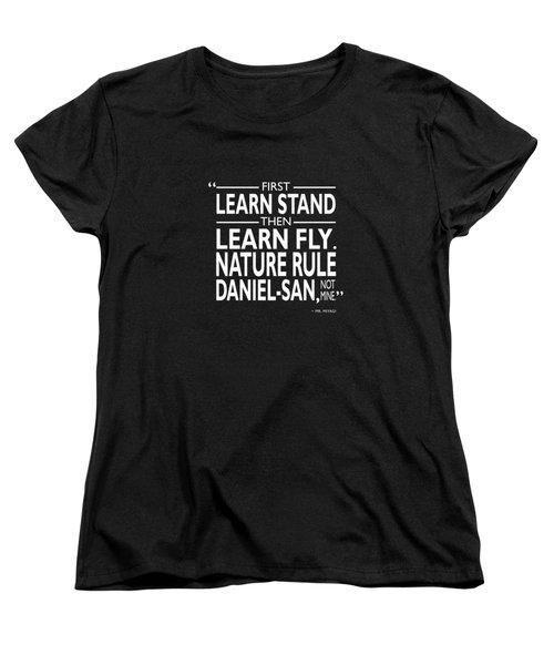 First Learn Stand Women's T-Shirt (Standard Cut) by Mark Rogan