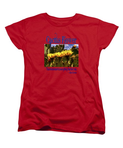 Prickly Pear Cactus Flowers Women's T-Shirt (Standard Cut) by Roger Passman