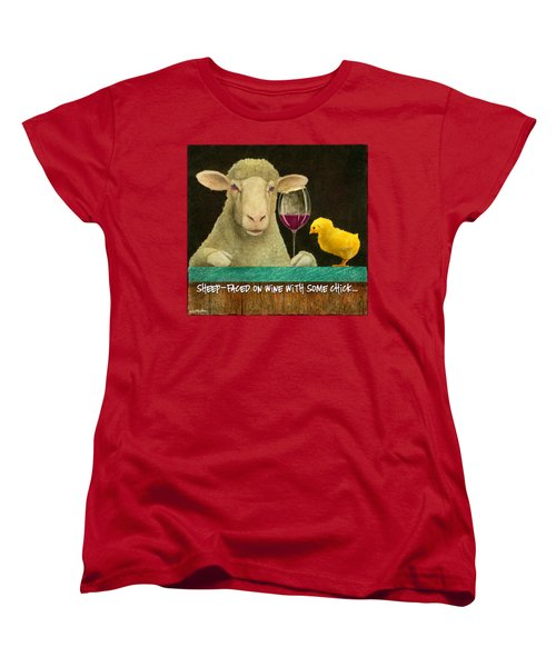 Sheep Faced On Wine With Some Chick... Women's T-Shirt (Standard Cut) by Will Bullas