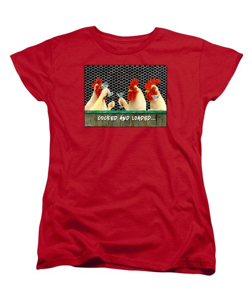 Cocked And Loaded... Women's T-Shirt (Standard Cut) by Will Bullas