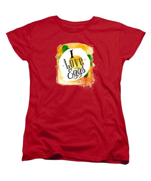 I Love Eggs Women's T-Shirt (Standard Cut) by Aloke Design