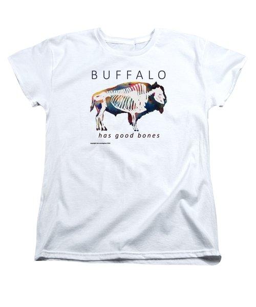 Buffalo Has Good Bones Women's T-Shirt (Standard Cut) by Marybeth Cunningham
