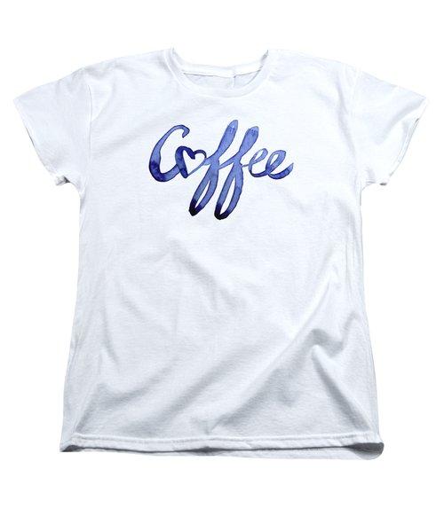 Coffee Love Women's T-Shirt (Standard Cut) by Olga Shvartsur
