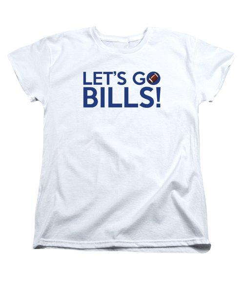Let's Go Bills Women's T-Shirt (Standard Cut) by Florian Rodarte