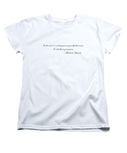 Life In Your Years Women's T-Shirt (Standard Cut) by Robert Eldridge