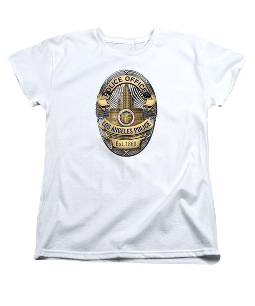 Los Angeles Police Department  -  L A P D  Police Officer Badge Over White Leather Women's T-Shirt (Standard Cut) by Serge Averbukh