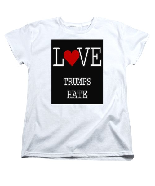 Love Trumps Hate Women's T-Shirt (Standard Cut) by Dan Sproul