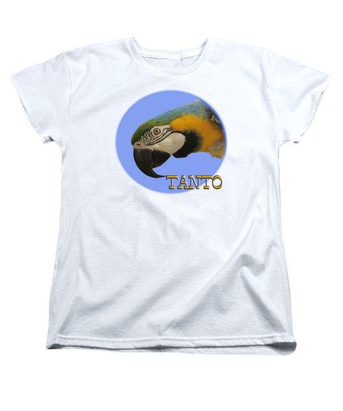 Tanto Women's T-Shirt (Standard Cut) by Zazu's House Parrot Sanctuary