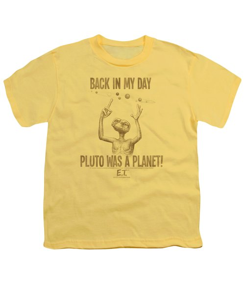 Et - In My Day Youth T-Shirt by Brand A