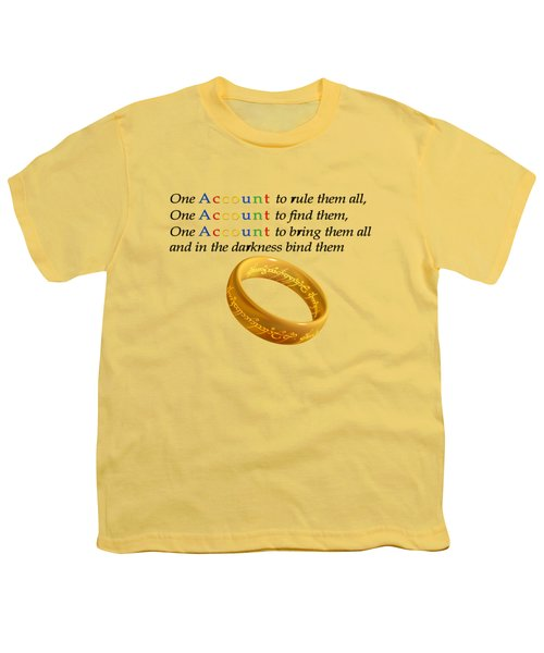 One Account To Rule Them All Youth T-Shirt by Ilan Rosen