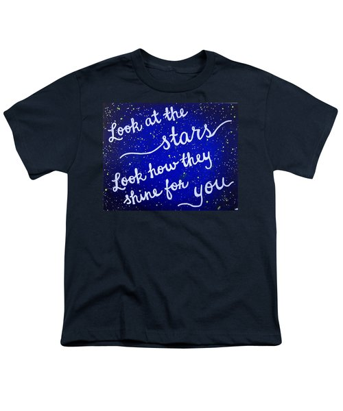 Look At The Stars Quote Painting Youth T-Shirt by Michelle Eshleman