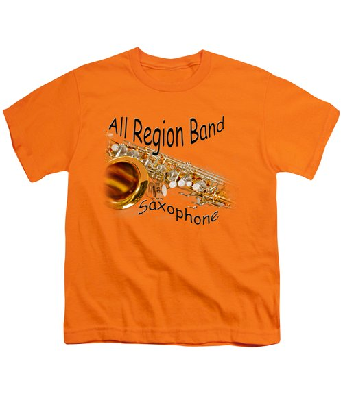 All Region Band Saxophone Youth T-Shirt by M K  Miller