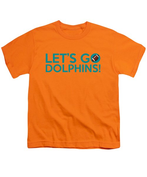 Let's Go Dolphins Youth T-Shirt by Florian Rodarte