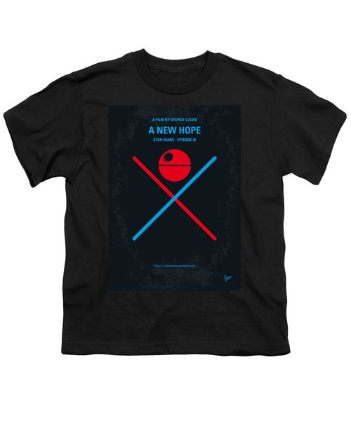 No154 My Star Wars Episode Iv A New Hope Minimal Movie Poster Youth T-Shirt by Chungkong Art