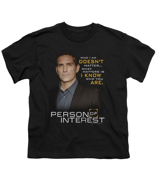 Person Of Interest - I Know Youth T-Shirt by Brand A