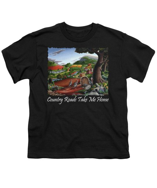 Country Roads Take Me Home T Shirt - Turkeys In The Hills Country Landscape 2 Youth T-Shirt by Walt Curlee