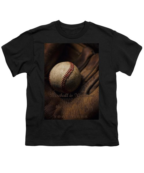 Baseball Yogi Berra Quote Youth T-Shirt by Heather Applegate