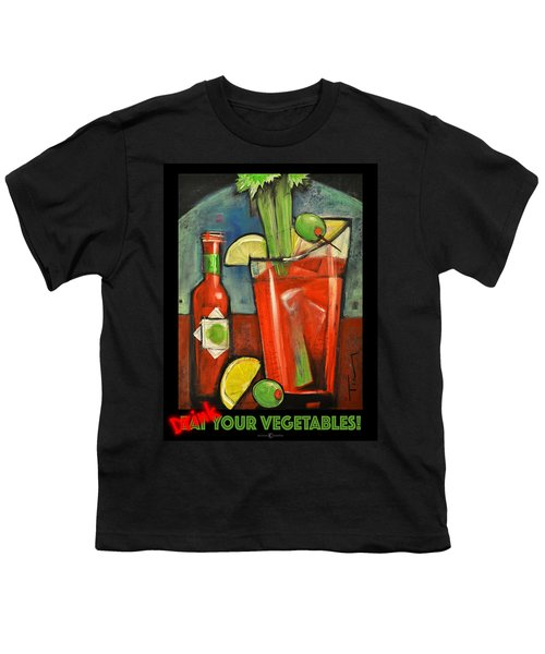 Drink Your Vegetables Poster Youth T-Shirt by Tim Nyberg
