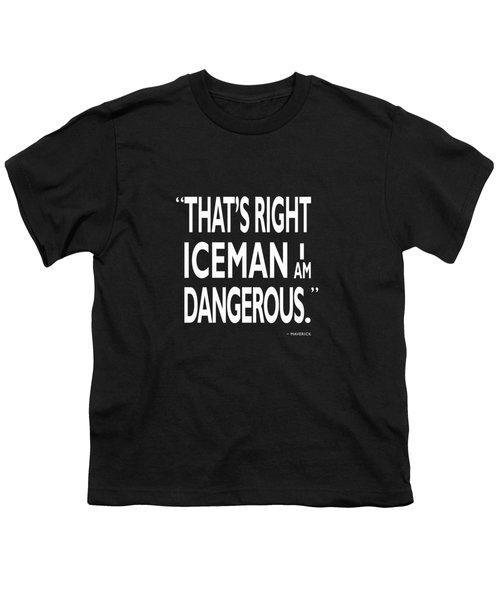 I Am Dangerous Youth T-Shirt by Mark Rogan