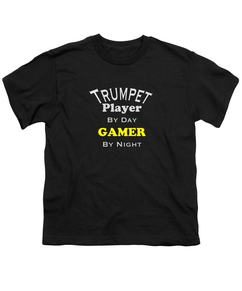 Trumpet Player By Day Gamer By Night 5629.02 Youth T-Shirt by M K  Miller