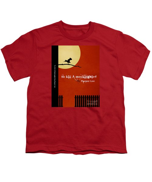 To Kill A Mockingbird Book Cover Movie Poster Art 1 Youth T-Shirt by Nishanth Gopinathan