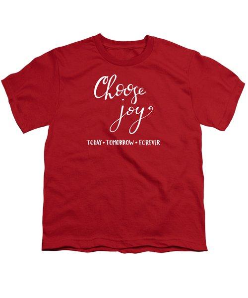 Choose Joy Youth T-Shirt by Nancy Ingersoll