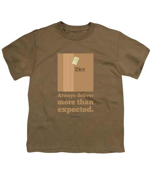 Always Deliver More  Than Expected Inspirational Quotes Poster Youth T-Shirt by Lab No 4 - The Quotography Department