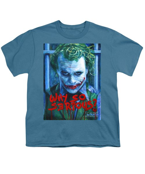 Joker - Why So Serioius? Youth T-Shirt by Bill Pruitt