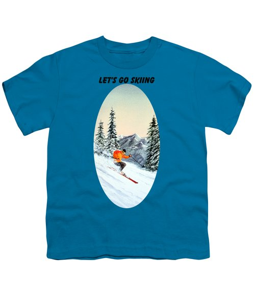 Let's Go Skiing  Youth T-Shirt by Bill Holkham