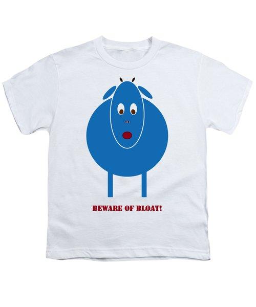 Beware Of Bloat Youth T-Shirt by Frank Tschakert