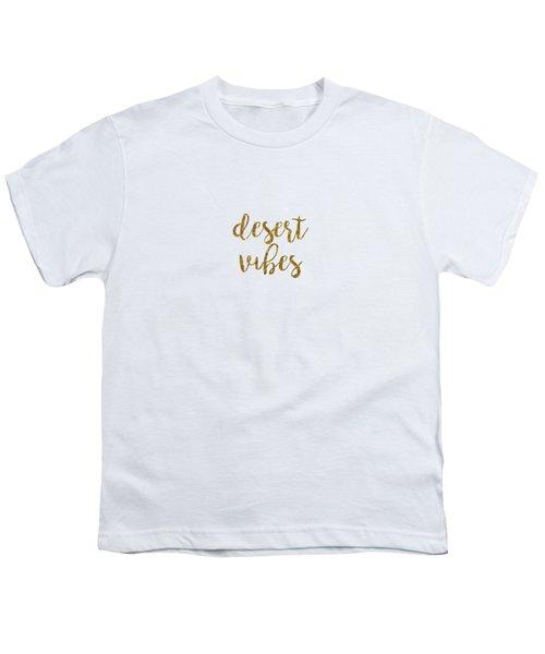Desert Vibes 2 Youth T-Shirt by Cortney Herron