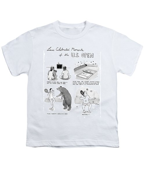 Less Celebrated Moments Of The U.s. Open Youth T-Shirt by Emily Flake