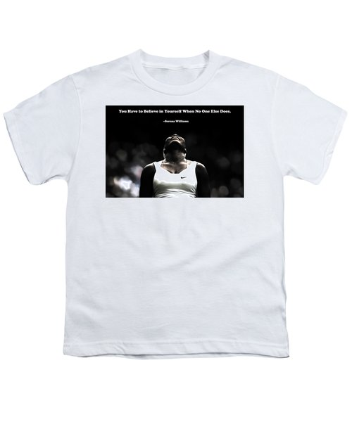 Serena Williams Quote 2a Youth T-Shirt by Brian Reaves