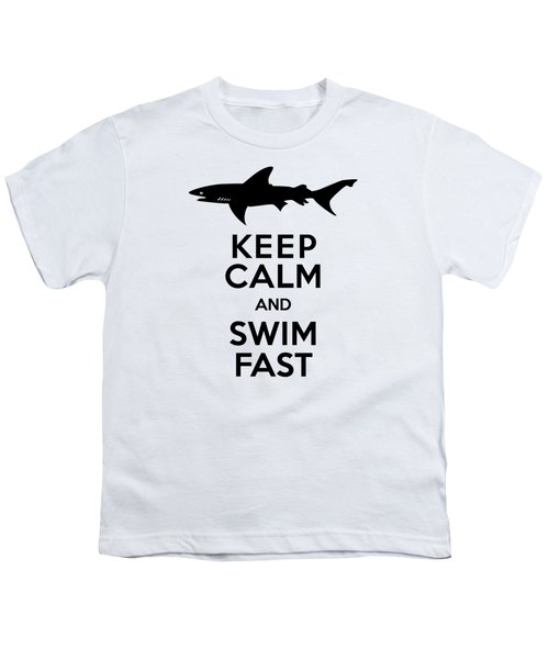 Sharks Keep Calm And Swim Fast Youth T-Shirt by Antique Images