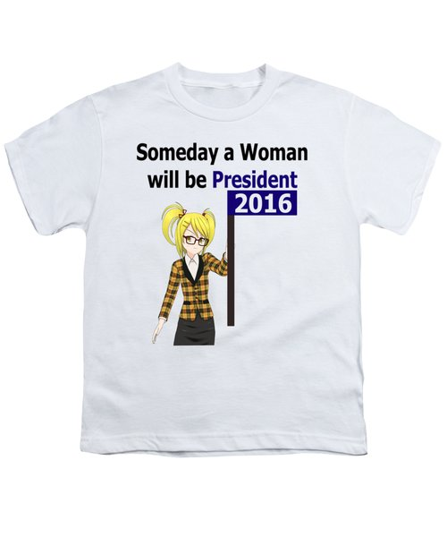 Some Day Woman President Shower Curtain Youth T-Shirt by Mac Pherson