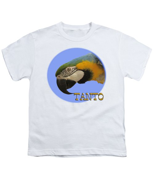 Tanto Youth T-Shirt by Zazu's House Parrot Sanctuary
