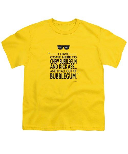 Chew Bubblegum And Kick Ass Youth T-Shirt by Mark Rogan
