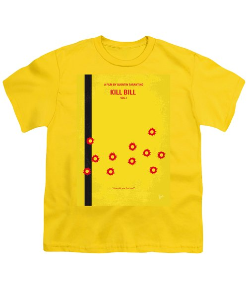 No048 My Kill Bill -part 1 Minimal Movie Poster Youth T-Shirt by Chungkong Art