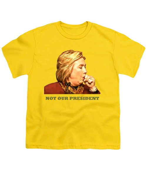 Not Our President Youth T-Shirt by Funk