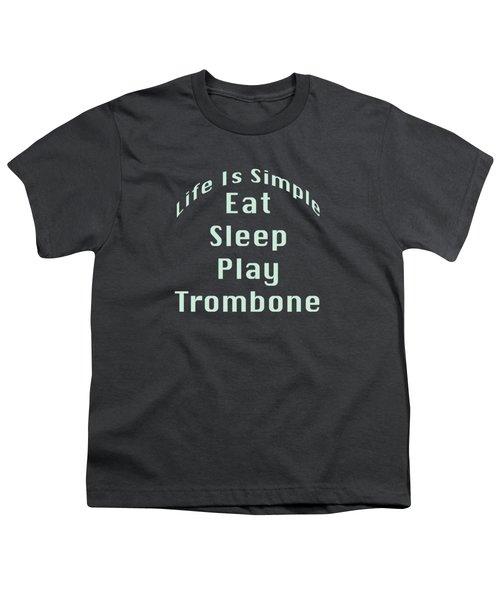 Trombone Eat Sleep Play Trombone 5518.02 Youth T-Shirt by M K  Miller