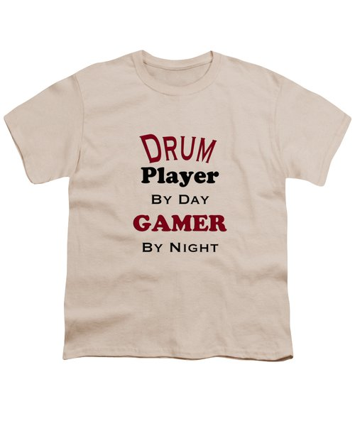 Drum Player By Day Gamer By Night 5625.02 Youth T-Shirt by M K  Miller