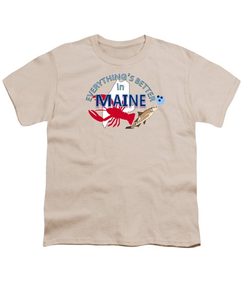 Everything's Better In Maine Youth T-Shirt by Pharris Art